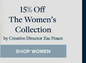 15% OFF THE WOMEN'S COLLECTION