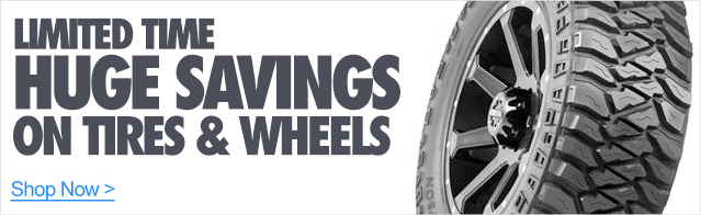 Limited Time Savings on Tires and Wheels