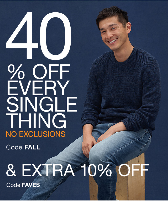 40% OFF EVERY SINGLE THING