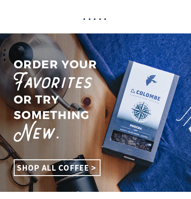 Shop All Coffees at La Colombe Coffee Roasters