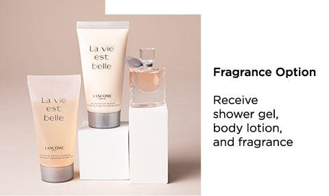 Fragrance Option - Receive shower gel, body lotion, and fragrance