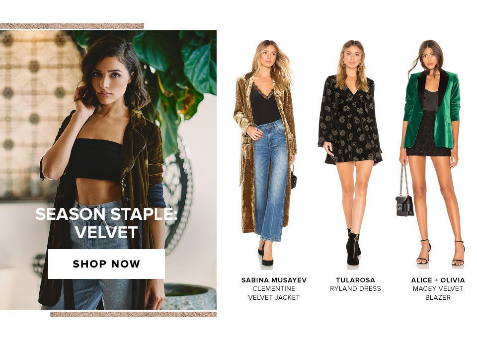 Season Staple: Velvet. Shop now.