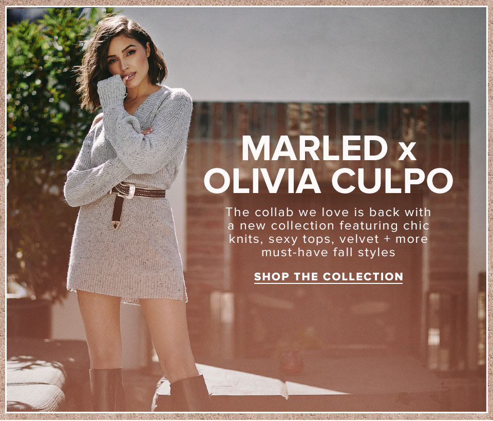 Marled x Olivia Culpo. The collab we love is back with a new collection featuring chic knits, sexy tops, velvet + more must-have fall styles. Shop the collection.