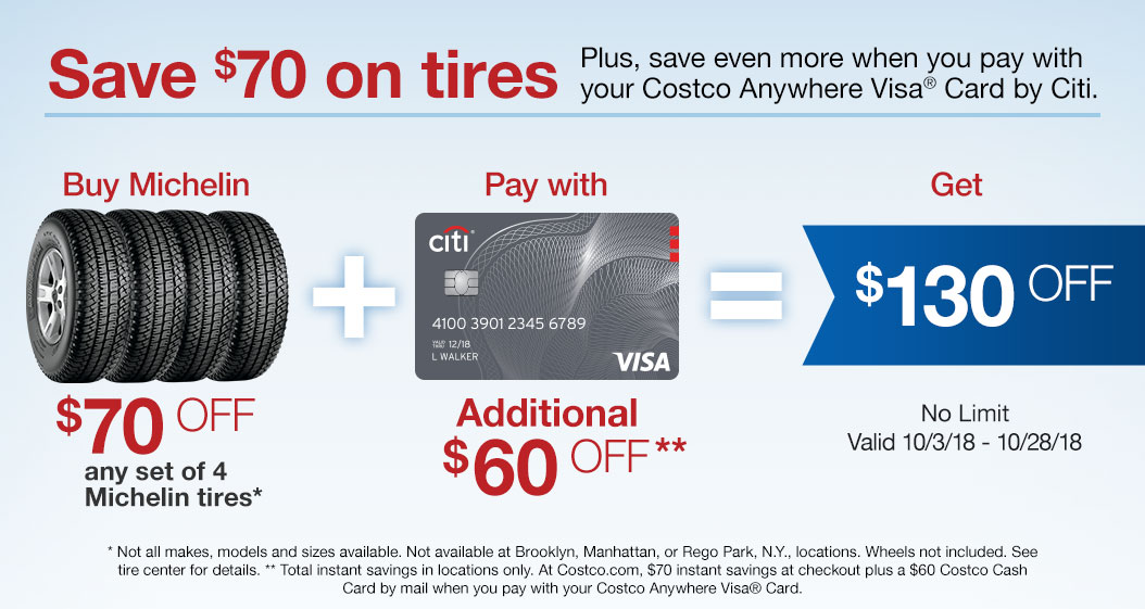 1606ef6976  70 OFF any set of 4 Michelin Tires. Additional  60 OFF when you pay with