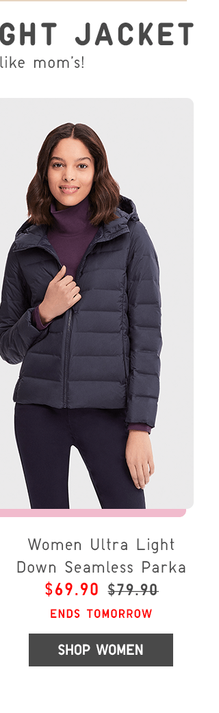 WOMEN ULTRA LIGHT DOWN SEAMLESS PARKA $69.90 - SHOP WOMEN