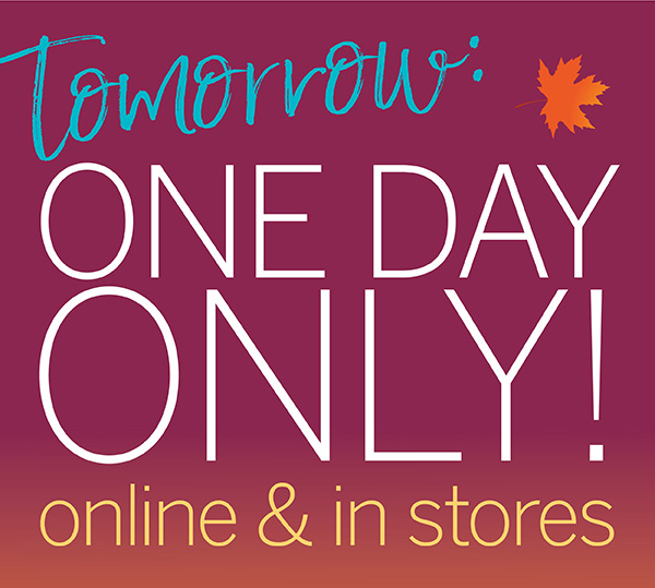 Tomorrow: One Day Only! Online and in stores. 30% off Entire Purchase. Exclusive for Talbots Credit Cardholders Apply Now.