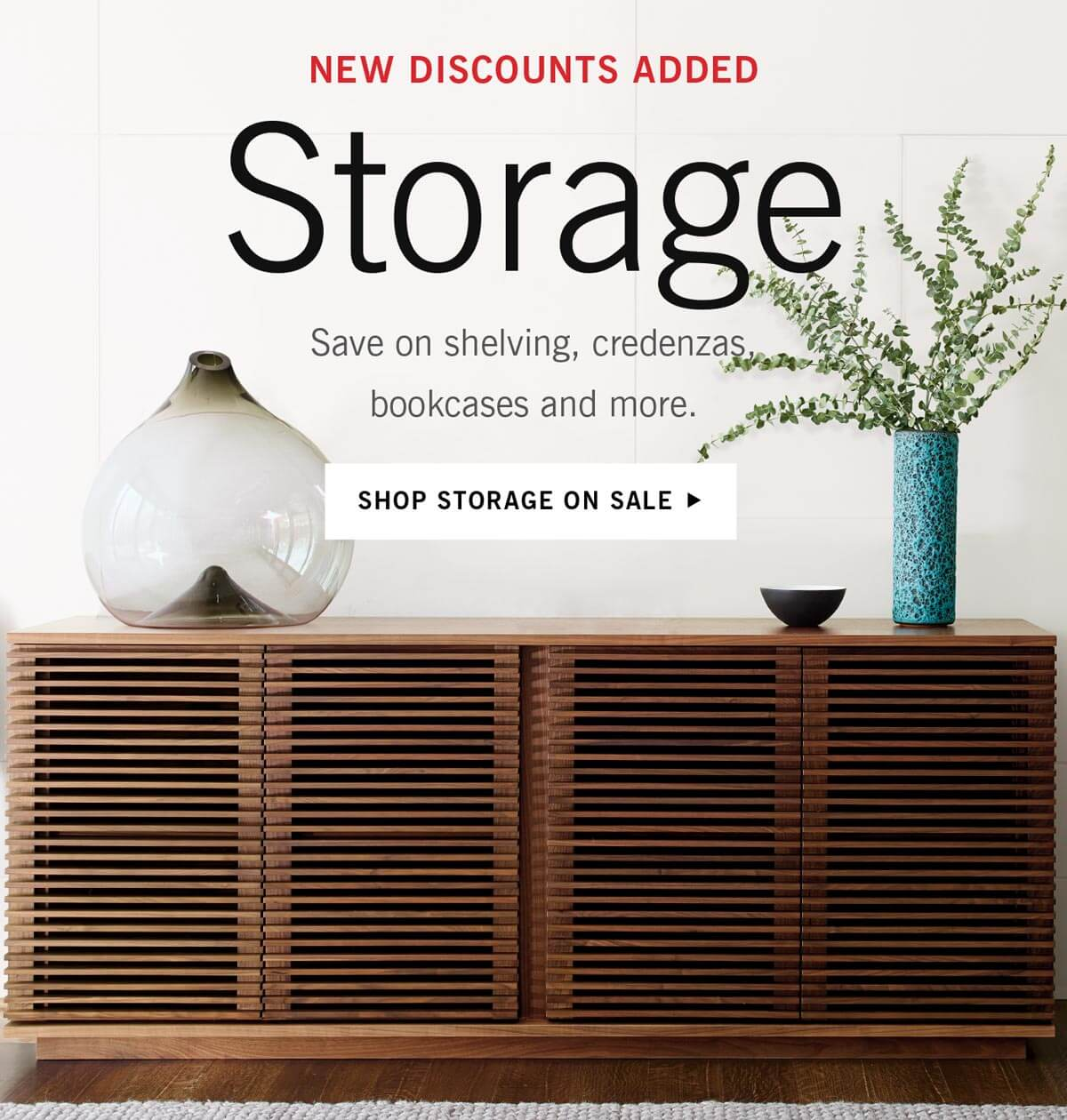 Save on shelving, credenzas, bookcases and more.