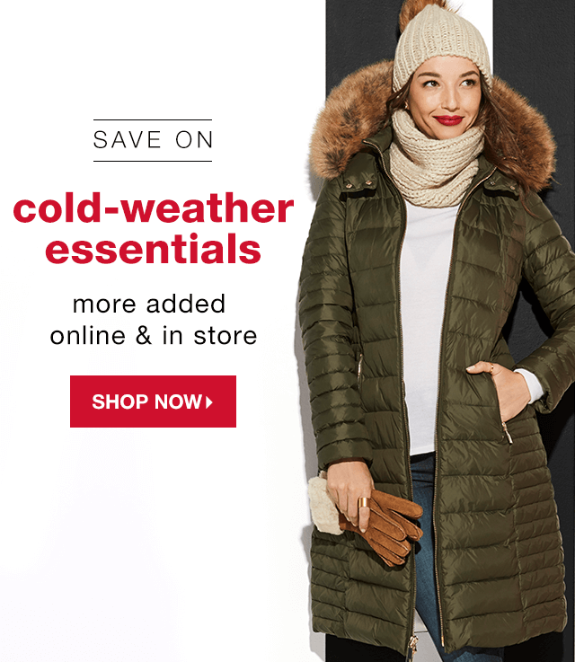 Save on Cold-Weather Essentials: More Added Online & In Store - Shop Now