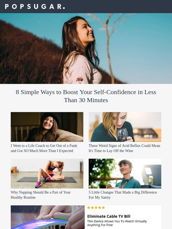 popsugar: 8 Simple Ways to Boost Your Self Confidence in