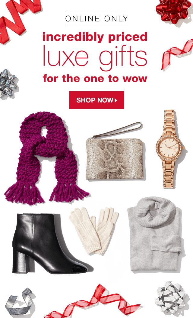 Online Only: Incredibly Priced Gifts for the One to Wow - Shop Now
