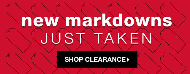 New Markdowns Just Taken - Shop Clearance