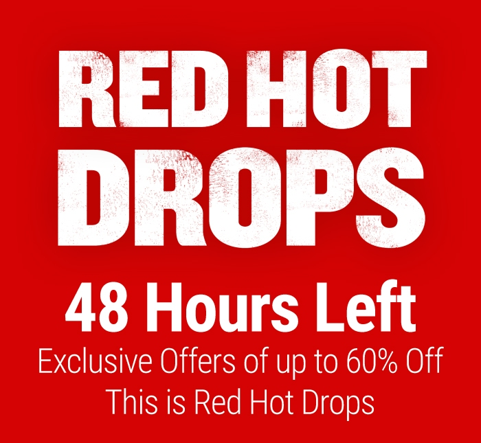 Red hot drops - 48hrs left