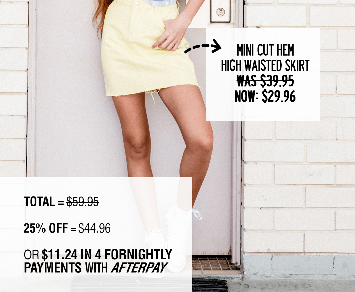 Mini Cut High Waisted Skirt - was $39.95 now $29.96