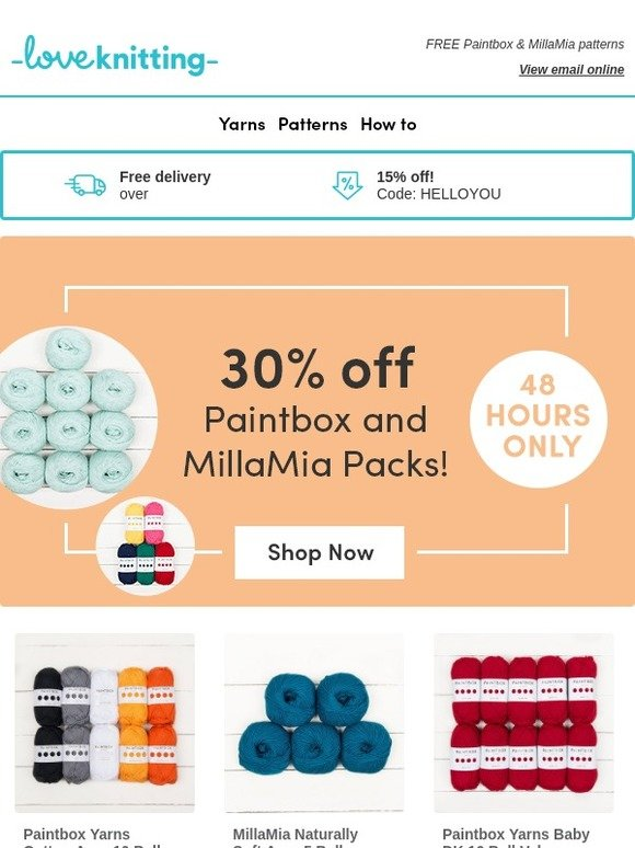 7a63c38a9 loveknitting.de  TWO DAYS ONLY 💥 30% off Paintbox and MillaMia packs!
