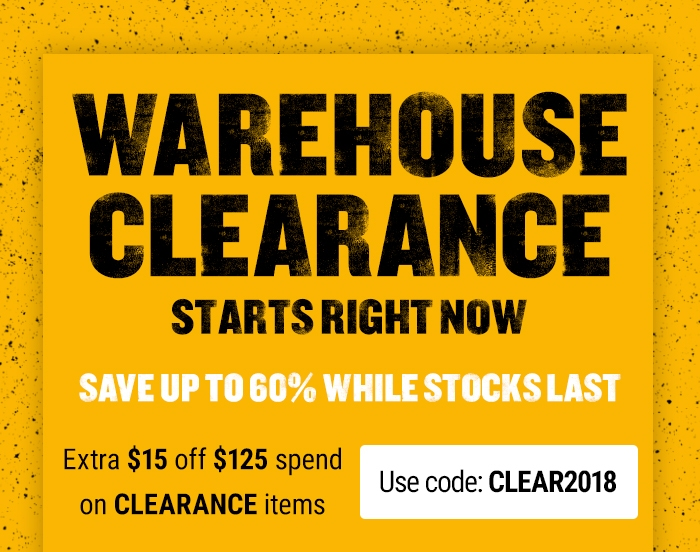 Warehouse Clearance - Starts Right Now - Save up to 60% While stocks last