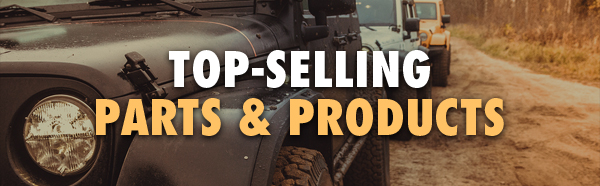 TOP-SELLING PARTS & PRODUCTS