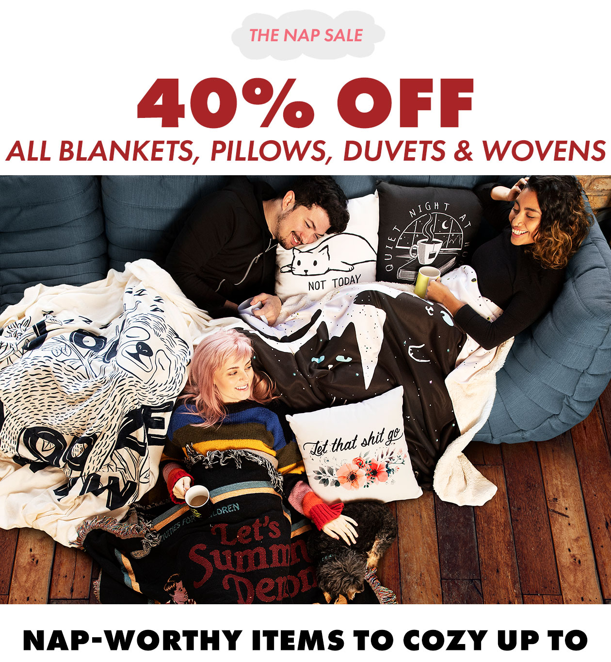 Shop the Nap Sale 40% off!