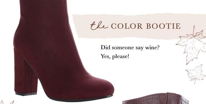 Shop The Color Bootie
