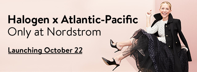 Halogen x Atlantic-Pacific - Only at Nordstrom - Launching October 22