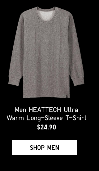 MEN HEATTECH ULTRA WARM LONG-SLEEVE T-SHIRT $24.90 - SHOP MEN