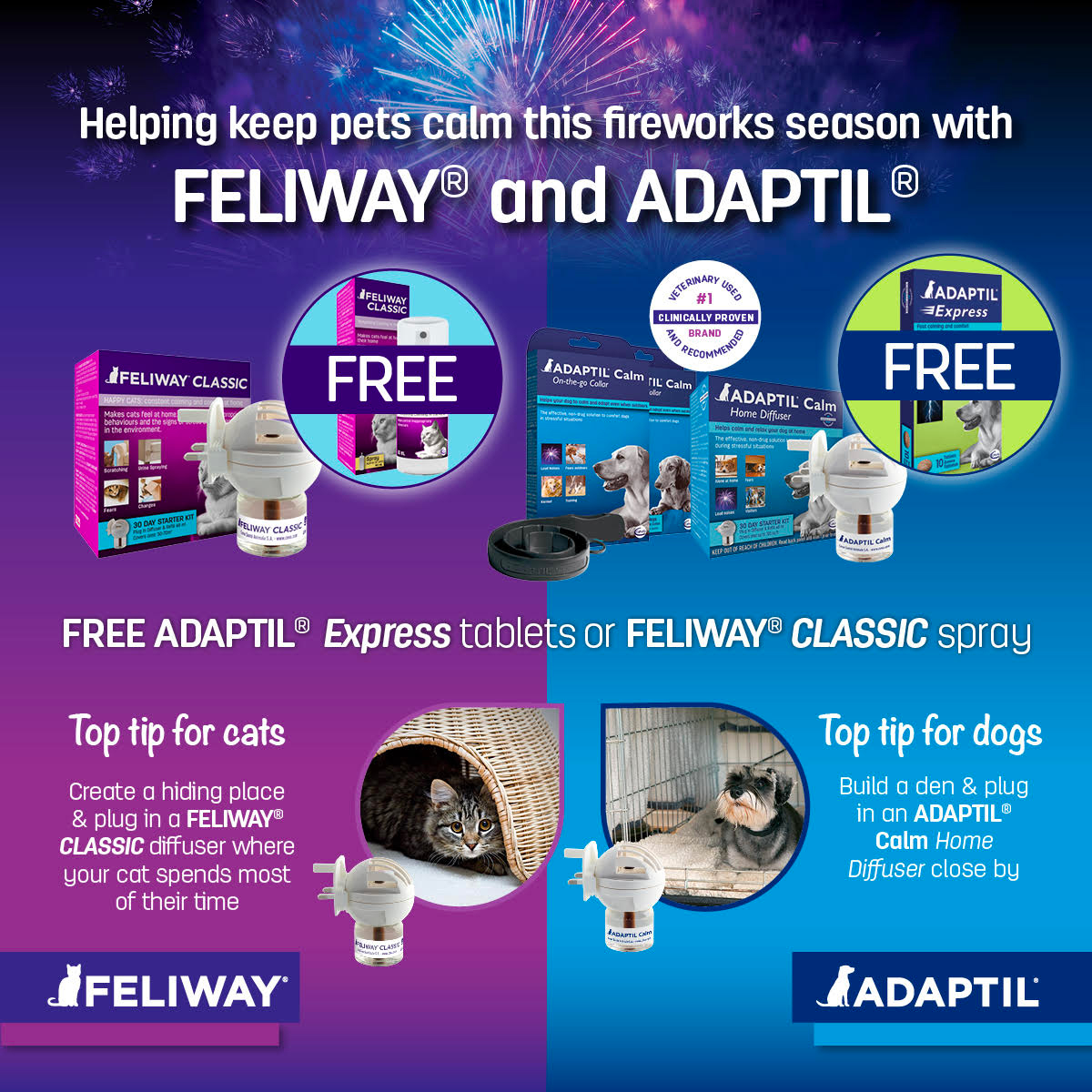 Help keep them calm with Adaptil and Feliway