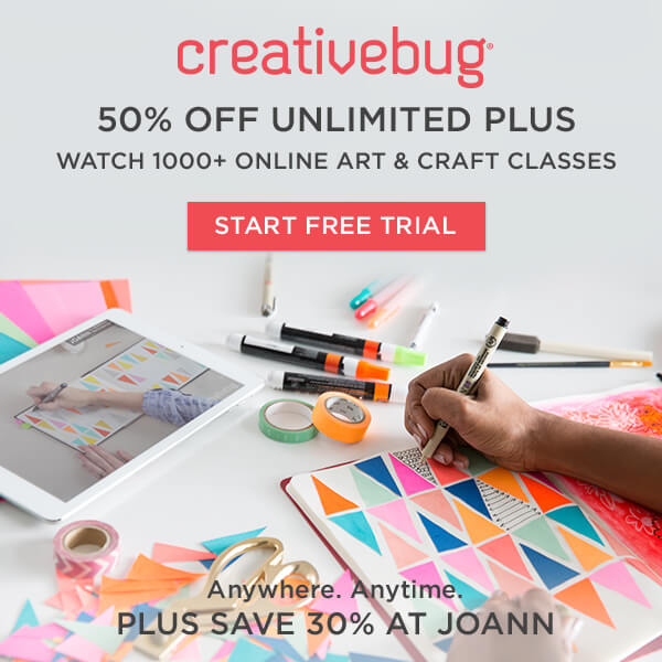 Learn With CreativeBug. 50% off Unlimited Plus Subscription plus save 30% at JOANN. START FREE TRIAL.