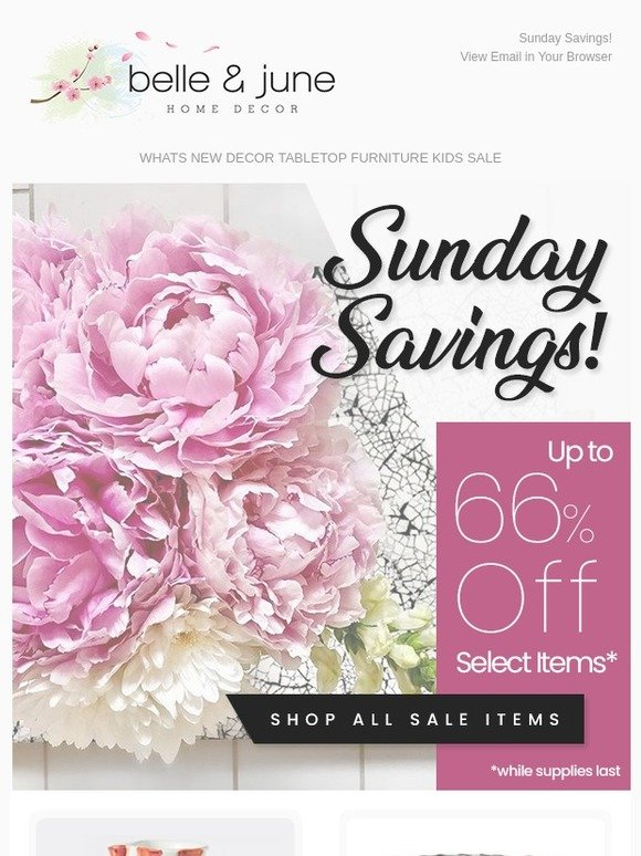 Belle And June Sunday Savings Starts Now Milled Interesting Belle And June Home Decor