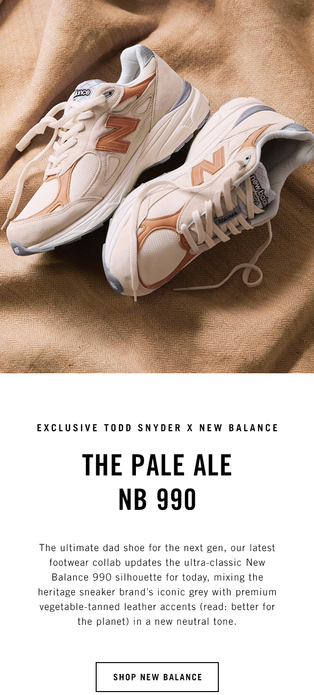 new style 81b20 781b3 Todd Snyder: Run For It: The New Todd Snyder NB 990 is Here ...