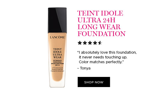 TEINT IDOLE ULTRA 24H LONG WEAR FOUNDATION - I absolutely love this foundation, it never needs touching up. Color matches perfectly. - Tonya - SHOP NOW