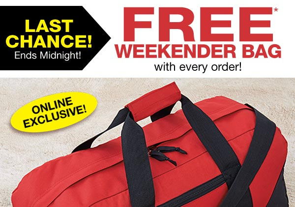 Get A FREE Weekender Bag With Every Purchase!