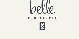 Belle by Kim Gravel