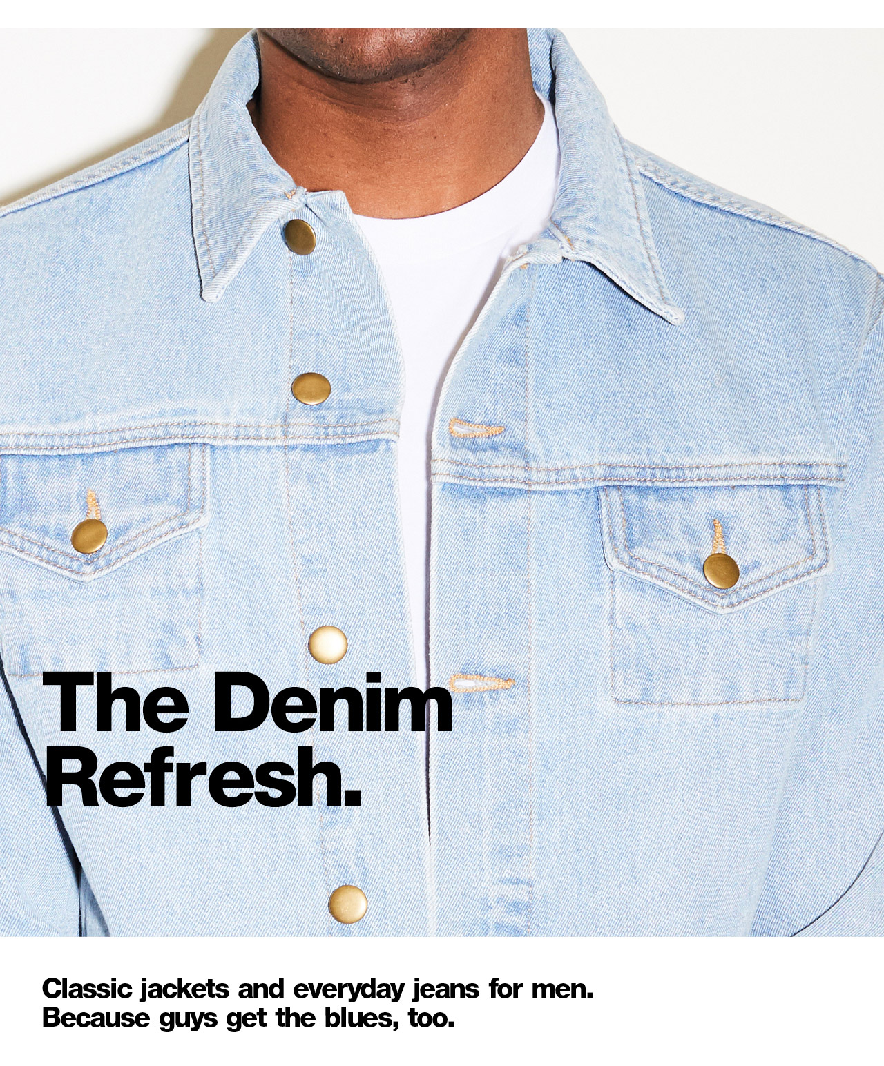 The Denim Refresh