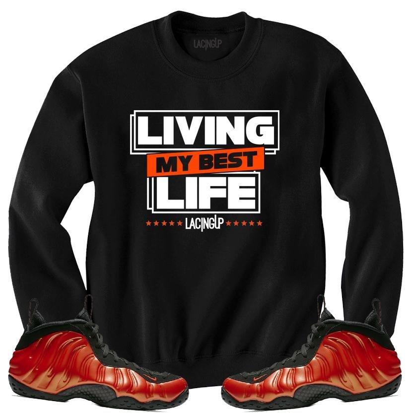 Nike foamposite habanero my best life black crewneck-Lacing Up 8ba962238