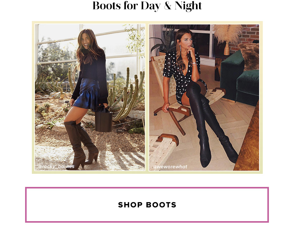 Boots for Day & Night. Shop Boots.