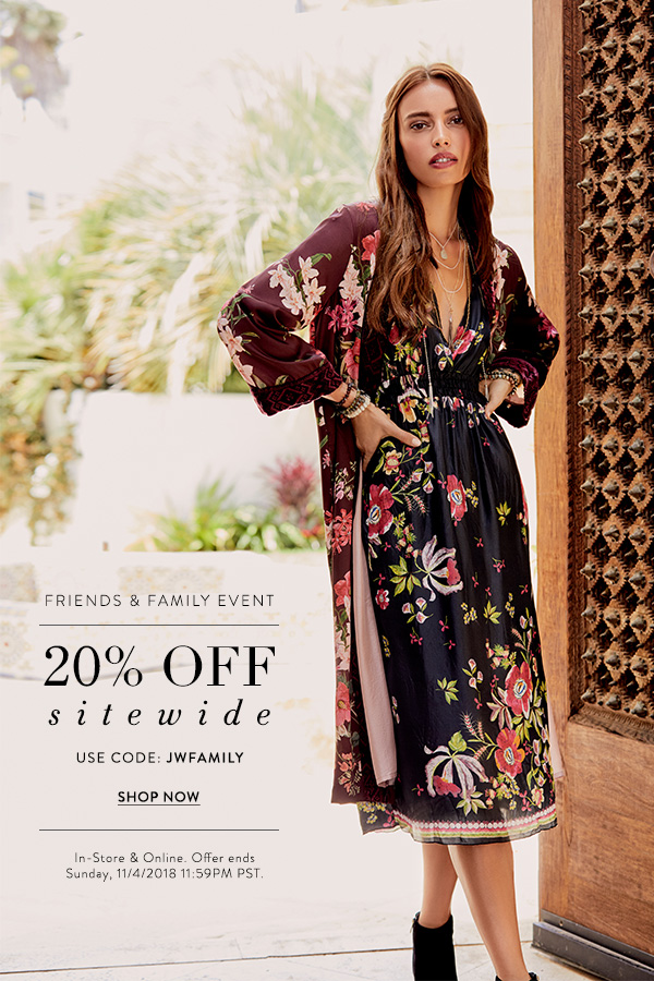 Friends & Family Event - 20% Off Entire Site. Use code: JWFAMILY. In-Store & Online. Offer ends Sunday, 11/4/2018 11:59PM PST. SHOP NOW.