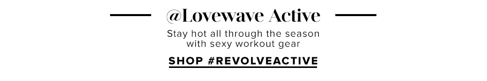 Lovewave Active - Shop Revolve Active
