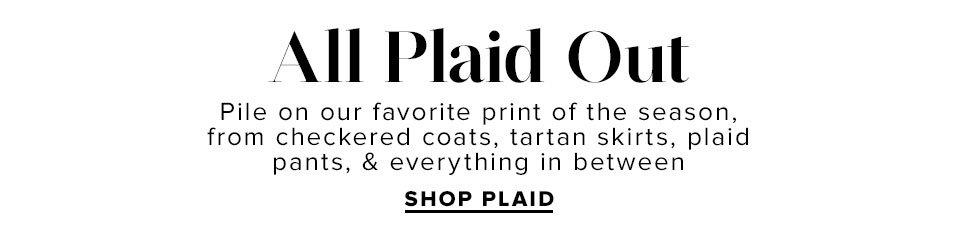 All Plaid Out - Shop Plaid