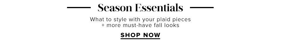 Season Essentials - Shop Now