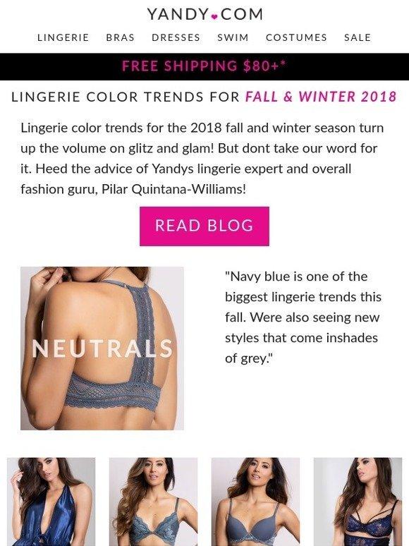 7c6779e39 yandy  Lingerie Color Trends  Fall   Winter 2018 🍂