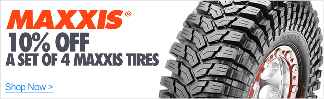 10% Off a set of 4 Maxxis Tires