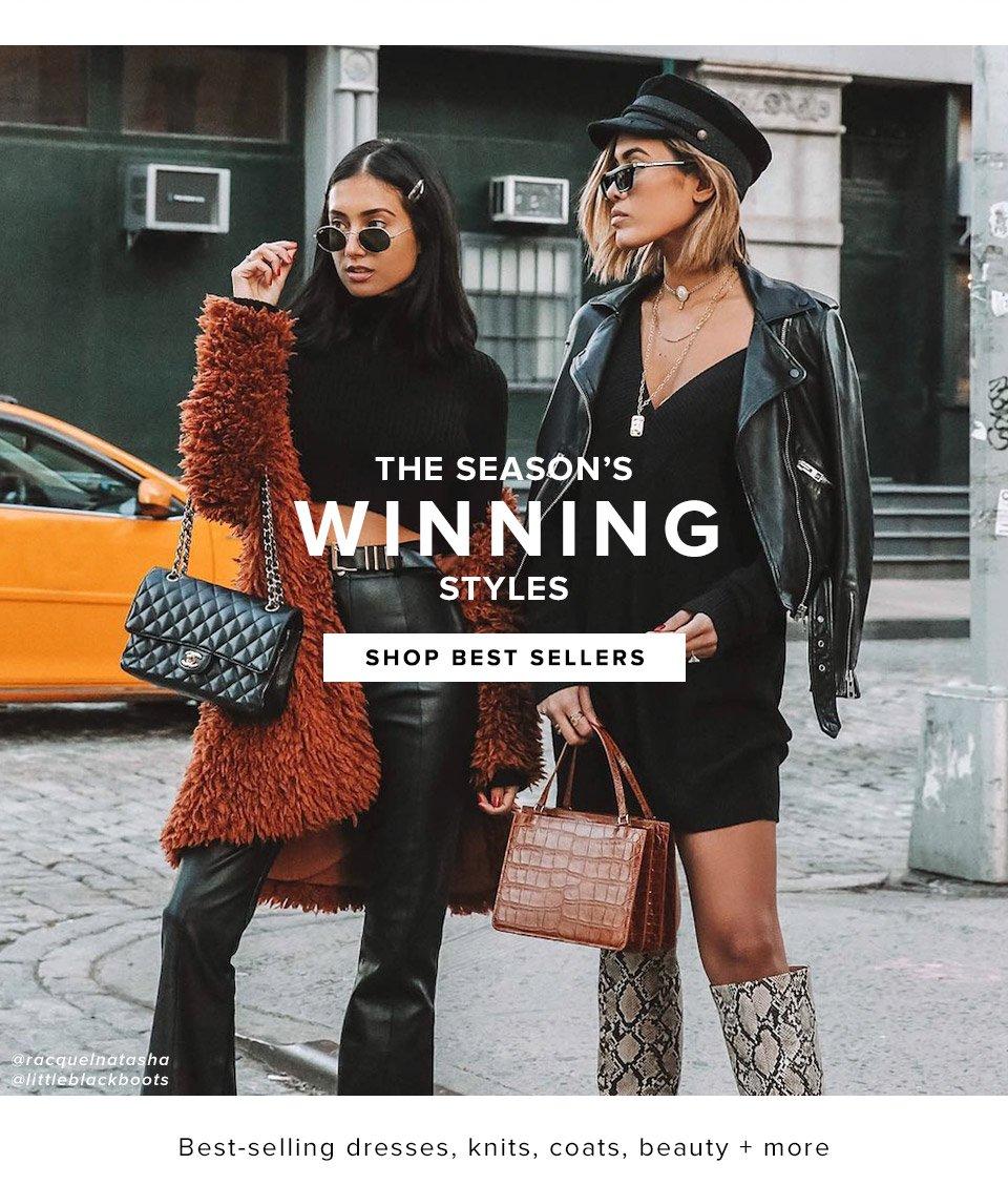 The Season's Winning Styles. Best-selling dresses, knits, coats, beauty + more. Shop Best Sellers.