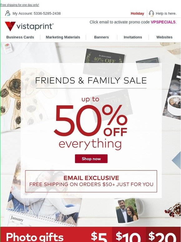 Vistaprint: Friends & Family sale + email exclusive offer