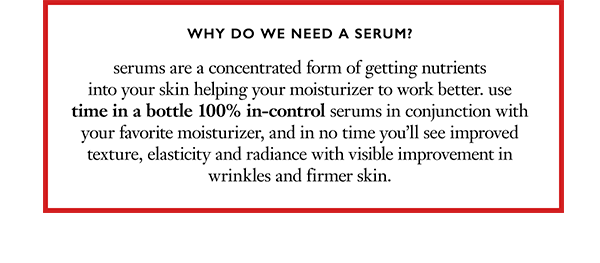 why do we need a serum?