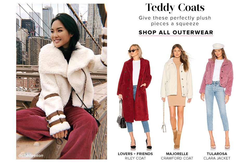 Teddy Coats. Give these perfectly plush pieces a squeeze. Shop All Outerwear.