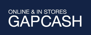 ONLINE & IN STORES   GAPCASH   Earn $20* when you spend $50+ thru 11/27 at Gap & Gap Factory.
