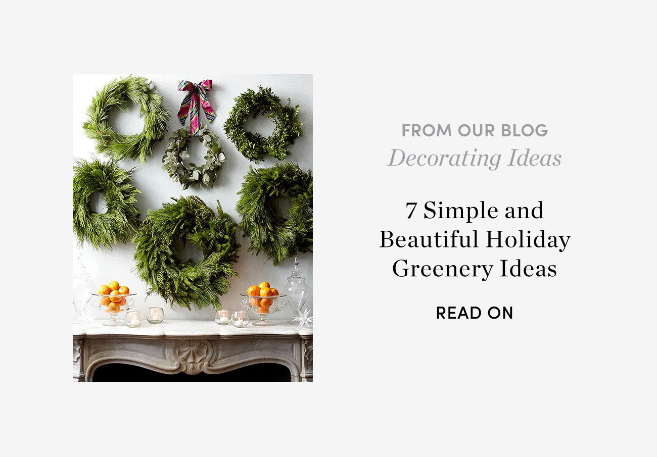 7 Simple and Beautiful Holiday Greenery Ideas - Read On