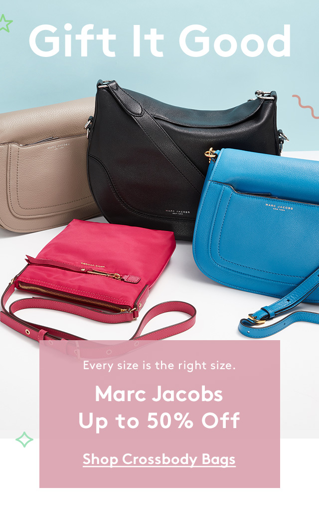 Gift it Good | Every size is the right size. | Marc Jacobs | Up to 50% Off | Shop Crossbody Bags