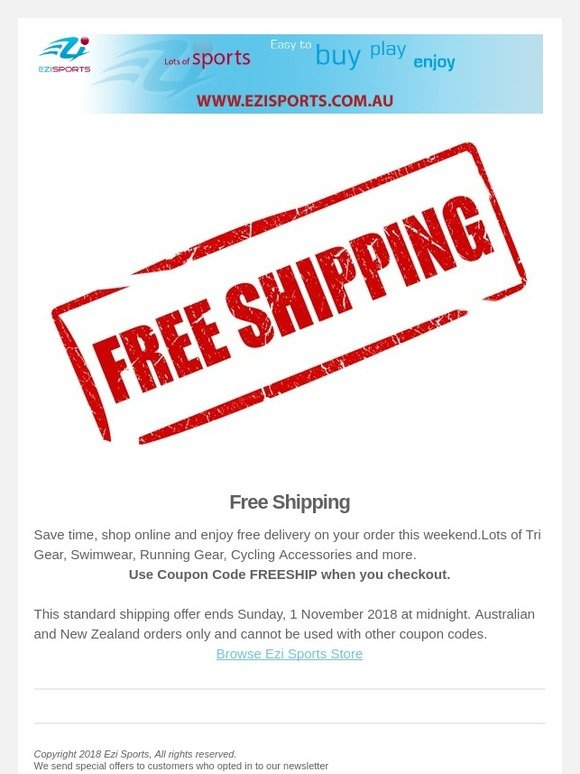 Ezi Sports: Hurry - Free Shipping for our Customers this