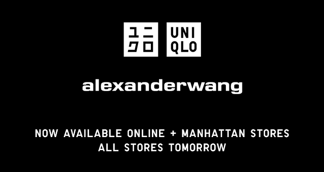 UNIQLO ALEXANDERWANG NOW AVAILABLE ONLINE + MANHATTAN STORES