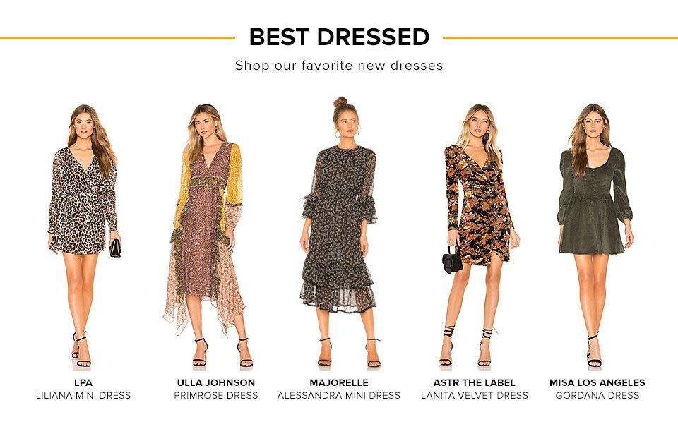 Best Dressed. Shop our favorite new dresses.